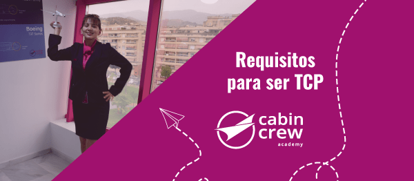 Requisitos para ser Auxiliar de Vuelo (TCP)